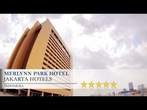 Merlynn Park Hotel - Jakarta Hotels, Indonesia