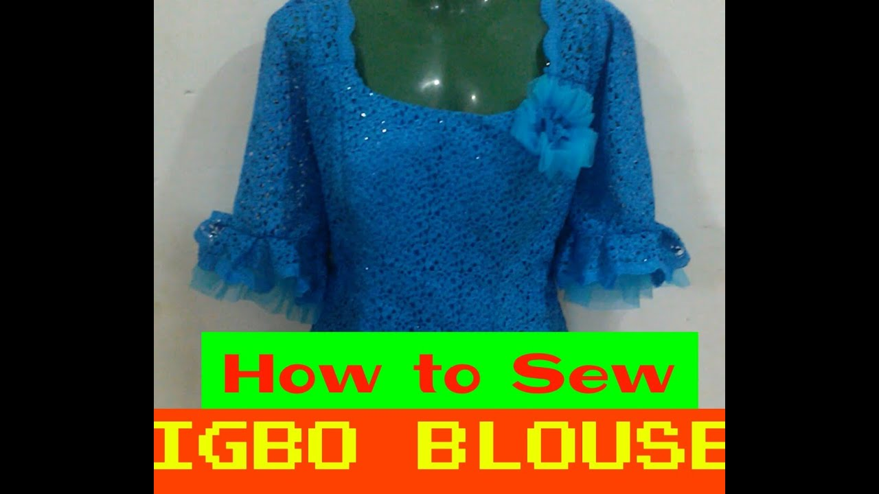 Download HOW TO SEW YOUR OWN IGBO BLOUSE