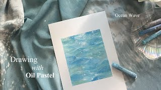 Oil pastel drawing 오일파스텔로 바다 물…