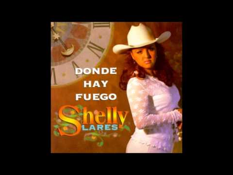 Shelly Lares- Donde Hubo Fuego