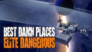 """Elite: Dangerous - Best Damn Places in the Galaxy - """"Amazing Stations"""""""