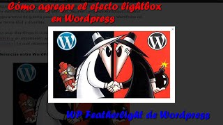 Cómo crear el efecto lightbox en Wordpress con el Plugin WP Featherlight de Wordpress