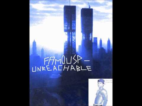 FamousP - Unreachable