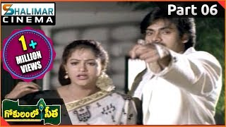 Gokulamlo Seeta Movie || Part 06/11 || Pawan Kalyan, Raasi || Shalimarcinema