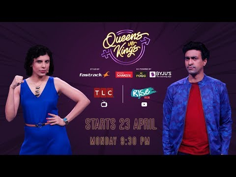 Queens VS Kings Starts 23 April 9:30 PM | Anu Menon | Varun Thakur | Rahul Subramanian | Rise by TLC