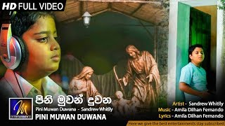 Pini Muwan Duwana - Sandrew Whitlly | Official Music Video | MEntertainments Thumbnail