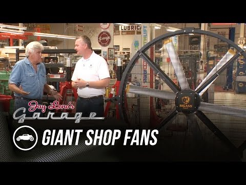 Giant Shop Fans – Jay Leno's Garage
