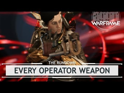 Warframe: Operator Weapons, EVERY Amp Available! [therundown]