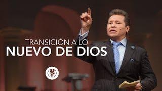 Transicion a lo Nuevo | Apóstol Guillermo Maldonado |