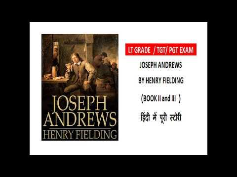 JOSEPH ANDREWS BY HENRY FIELDING (BOOK II AND III) Summary, हिंदी में पूरी समरी जानिये