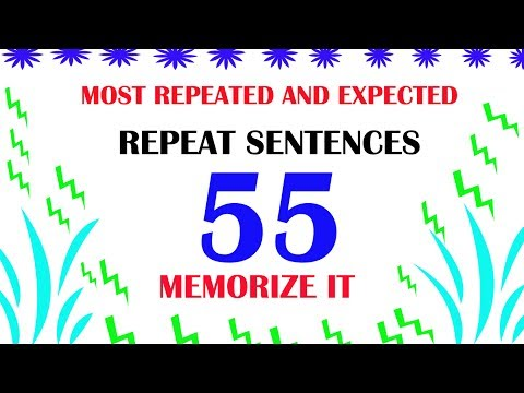 [ REPEATED  AND EXPECTED ] REPEAT SENTENCES IN PTE SPEAKING