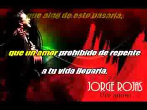 JORGE ROJAS EL SECRETO DE TU VIDA (KARAOKE)