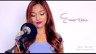 Emotion - Carly Rae Jepsen (Alexa Bonnevie Cover)