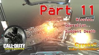Call of Duty Infinite Warfare walkthrough Gameplay Part 11 Suddent Death (1080p 60FPS) Campaign