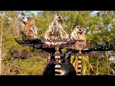 WONDERFUL MADAGASCAR - Best of Madagascar Island - 10 Sites à visiter - Part 2