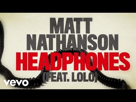 Matt Nathanson  Headphones Lyric  ft LOLO
