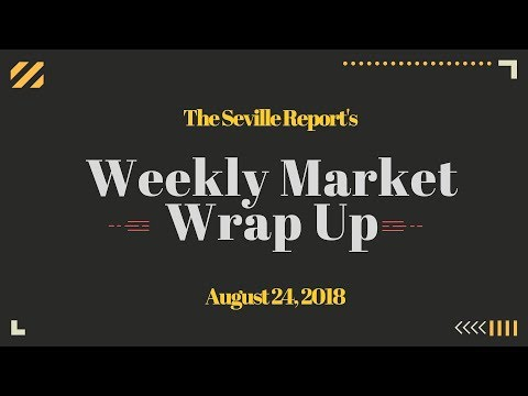 The 3 Minute Stock Market Wrap Up August 24, 2018