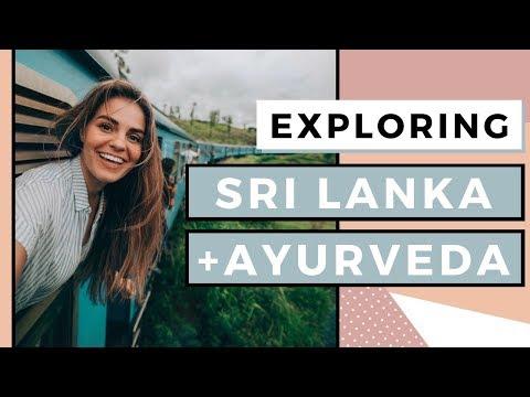 Exploring Sri Lanka | 5 Healthy Ayurveda Habits To Try