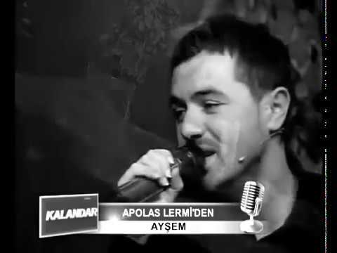 Apolas Lermi -  Ayşem