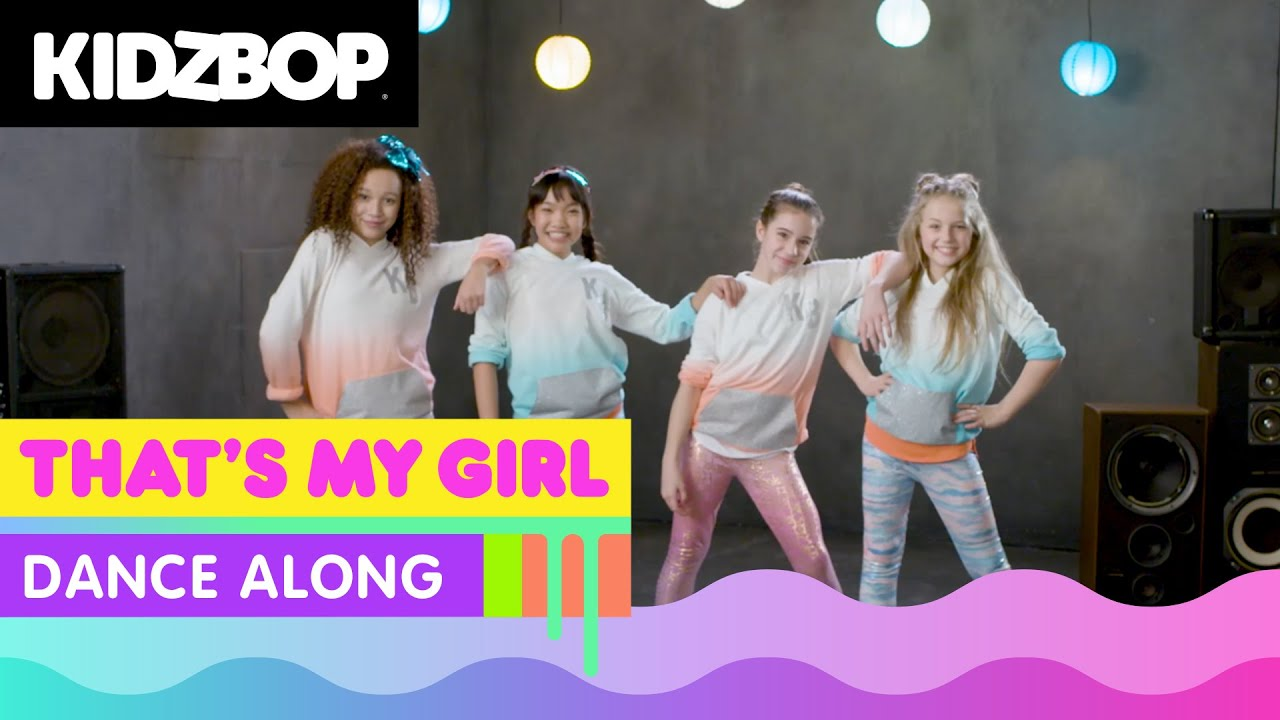 KIDZ BOP Kids - That's My Girl (Dance Along)