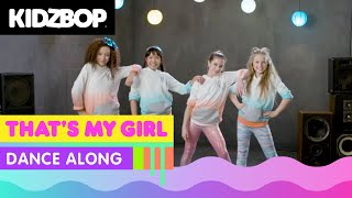 KIDZ BOP Kids - That's My Girl (Dance Along)