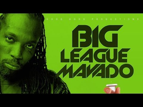 Mavado - Big League (Raw) Cure Pain Riddim - January 2016