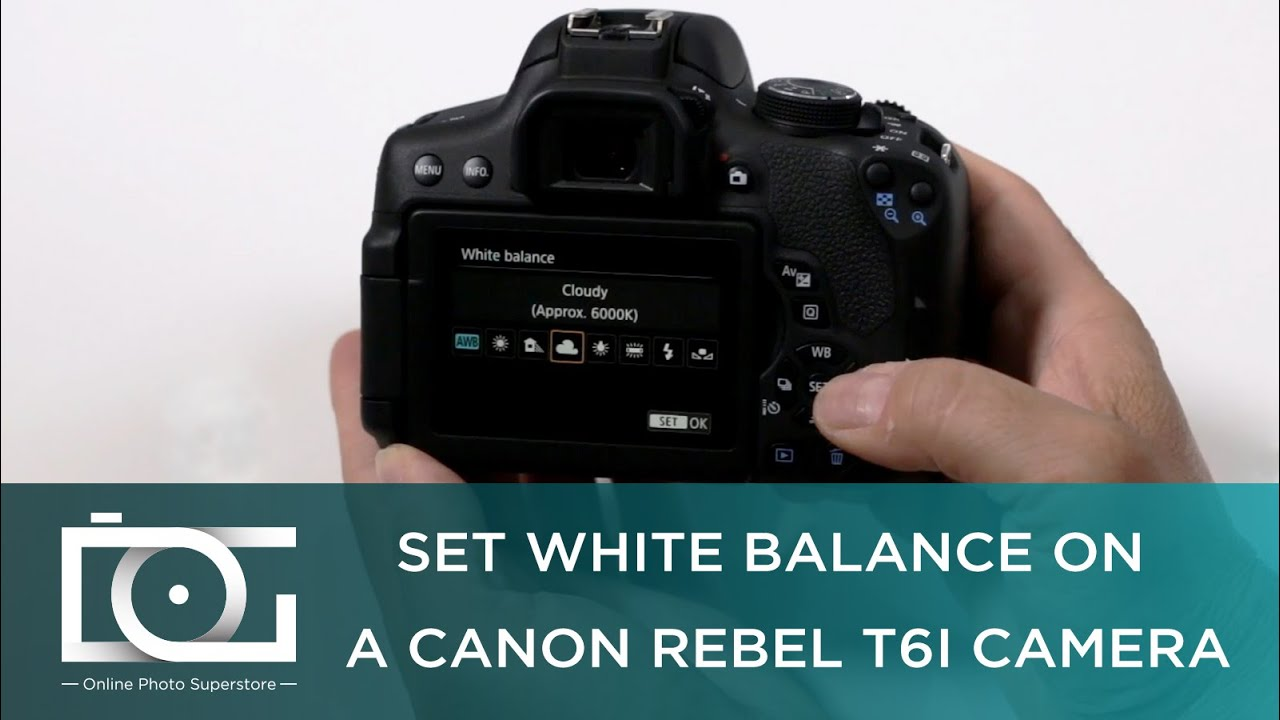 tutorial how to set white balance on a canon rebel t6i camera rh youtube com white balance setting on canon rebel white balance setting canon