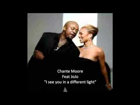 Chante Moore I see you in a different light
