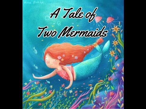 A Tale Of Two Mermaids - Children's Bedtime Story/Meditation