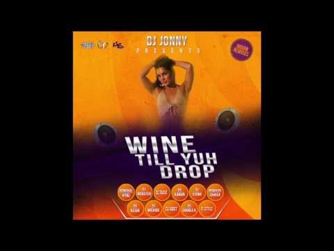 Dj Jonny And Friends - Wine Till Yuh Drop