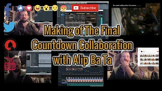 The Making Of The Final Countdown (Alip Ba Ta & Dave Does Collaboration)