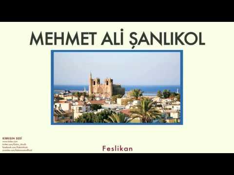 Mehmet Ali Şanlıkol - Feslikan [ Kıbrıs'ın Sesi © 2007 Kalan Müzik ]