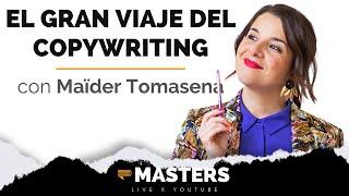 """""""El Gran Viaje del Copywriting"""" con Maïder Tomasena"""