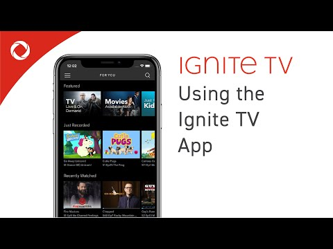 How To Use The Ignite TV App