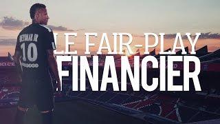 PARIS EXCLU DE LA LIGUE DES CHAMPIONS ? COMPRENDRE LE FAIR-PLAY FINANCIER !! BFC#1