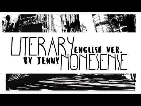 Literary Nonsense • full english ver. by Jenny