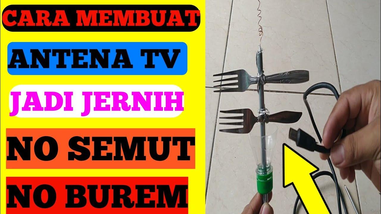 Membuat Antena Tv Jernih Antena Tv Led Yg Bagus Antena Tv Youtube