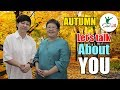 AUTUMN [Born between 8th Aug to 6th Nov] Let's talk about Fengshui-ing You!