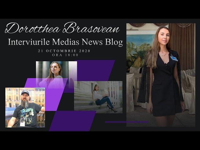 Dorotthea Brasovean la Interviurile Medias News Blog