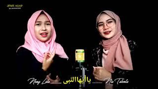 Ya Ayyuhan Nabi - Cover Video by. Nia Talenta ft Neng Lala
