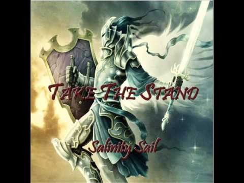 """""""Take The Stand"""" by Salinity Sail"""