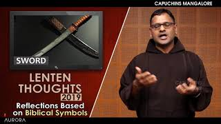 Lenten Thoughts - Day 15 - Reflections Based on Biblical Symbols - SWORD thumbnail