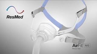 Guide de mise en place du masque nasal AirFit™ N10