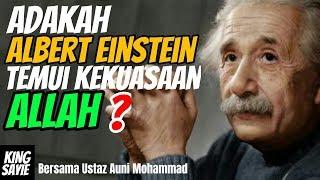 Download lagu Adakah Albert Einstein Menemui kekuasaan Allah Ustaz auni MP3
