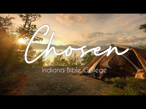 Chosen by Indiana Bible College