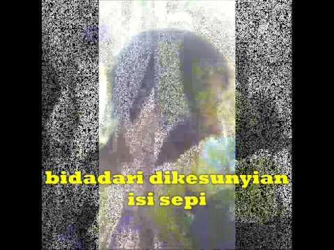 Ahmad Band-bidadari Dikesunyian(lirik)by Ian Tewas Sebelum Wafat.wmv