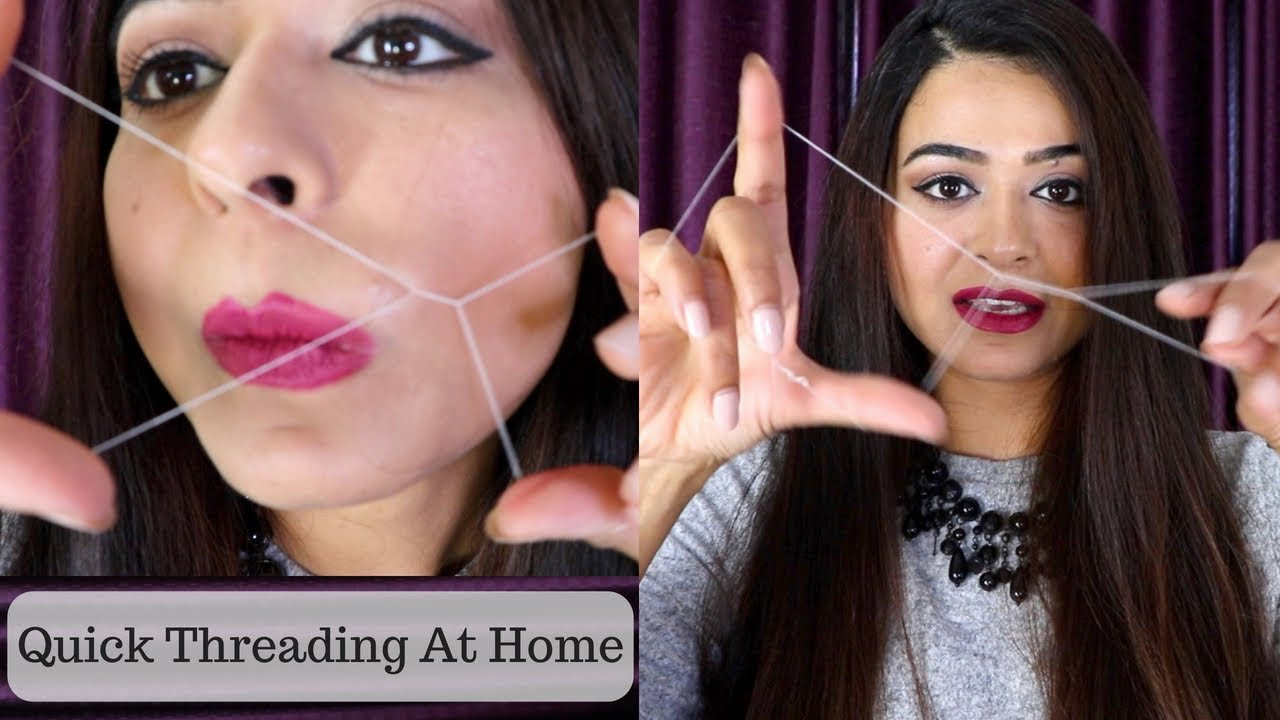 How To Do Painless Threading By Your Own Upper Lips Threading And