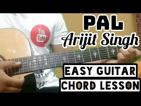 Pal Arijit Singh Easy Guitar Chord Lesson Beginner Guitar Tutorial