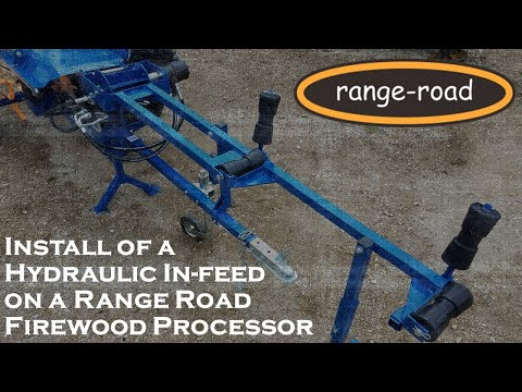Install of a Hydraulic In-feed on a Range Road Firewood Processor