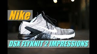 Nike Metcon DSX FLYKNIT 2 FIRST IMPRESSION REVIEW